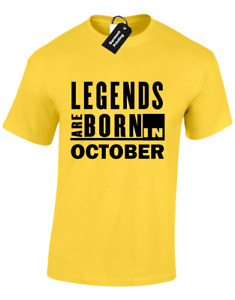 LEGENDS ARE BORN IN OCTOBER MENS T SHIRT BIRTH BORN MONTH SLOGAN NOVELTY S-5XL