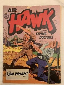 AIR HAWK and the FLYING DOCTORS No. 3 Australian, By John Dixon