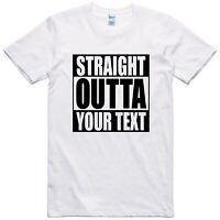 Mens Funny T Shirt Straight Outta Customized Novelty Gift Birthday Slogan Tee