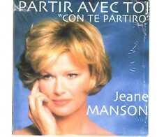 "Jeane Manson - Partir Avec Toi ""Con Te Partiro"" - CDS - 1997 - Chanson"