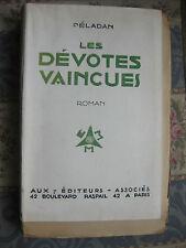 1923 Les dévotes vaincues Péladan Numéroté curiosa bibliophilie