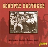 VARIOUS ARTISTS - COUNTRY BROTHERS: THE BROTHER BANDS OF COUNTRY MUSIC NEW CD