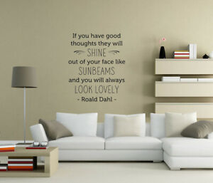 Roald Dahl if you have good thoughts shine Wall Stickers Wall Art Decor UK as7
