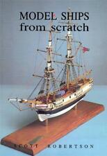 Model Ships from Scratch by Scott Robertson | Paperback Book | 9781854861054 | N
