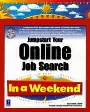 Jumpstart Your Online Job Search in a Weekend by Pat Kendall