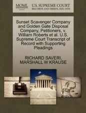 Sunset Scavenger Company And Golden Gate Disposal Company, Petitioners, V. Wi...