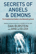 Secrets of Angels and Demons by Arne J. De Keijzer, Daniel Burstein...