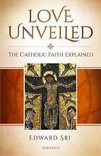LOVE UNVEILED - SRI, EDWARD - NEW HARDCOVER BOOK