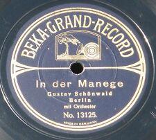 Gustav Schönwald In der Manege Beka 13124/5 78 trs  RPM - 25 cm / 10 '' EX