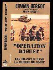 """Erwan Bergot : Opération Daguet """" Les français dans la guerre du Golfe """""""