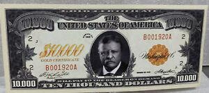 * Teddy Roosevelt 1920 Gold Certificate Lot Of 2-10,000 Novelty Dollar Bills