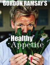 Gordon Ramsay's Healthy Appetite by Gordon Ramsay, Good Book (Hardcover) Fast &