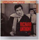 """#241 RICHARD ANTHONY """"A PRESENT TU PEUX T'EN ALLER"""" VG++/VG++ N° 1498 EP45T"""