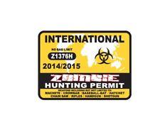 International Zombie Hunting Permit Decal Sticker Car Truck Suv Window Computer