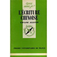 L'écriture chinoise / Alleton, Viviane / Réf12717