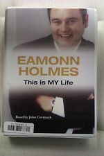 This is My Life by Eamonn Holmes: Unabridged Cassette Audiobook (H2)