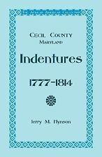 The African American Collection , Indentures, Cecil County, Maryland...