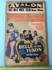 "1944 ""BELLE OF THE YUKON"" Movie POSTER B.Randolph Scott Gypsy Rose Lee Dinah"