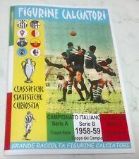 VENDO Album figurine Calciatori 1958-59