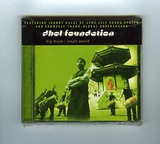CD (NEW) DOHL FOUNDATION BIG DRUM SMALL WORLD FEAT.J.KALSI OF AFRO CELT SOUND