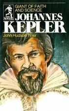 Johannes Kepler: Giant of Faith and Science (The Sowers)