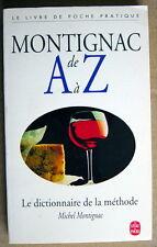 LIVRE DE 1994, MONTIGNAC DE A à Z, LE DICTIONNAIRE DE LA MÉTHODE