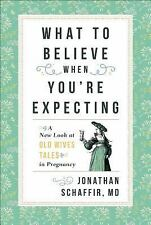 What to Believe When You're Expecting: A New Look at Old Wives' Tales in Pregnan