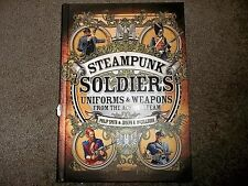 Dark Osprey Steampunk Soldiers Uniforms & Weapons From the Age of Steam HC