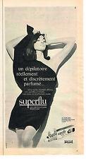 PUBLICITE ADVERTISING 034   1962   SUPËRFLU   créme dépilatoire parfumée