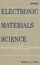 Electronic Materials Science [ Irene, Eugene A. ] Used - Good