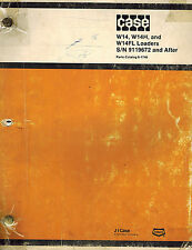 CASE W14 W14H W14FL INDUSTRIAL WHEEL  LOADER PARTS MANUAL  S/N 9119672 and After