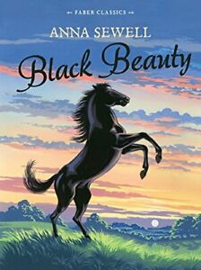 Black Beauty: Faber Children's Classics: 1 by Sewell, Anna Book The Cheap Fast