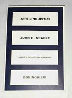Atti linguistici. Saggio di filosofia del linguaggio - J. Searle - Boringhieri