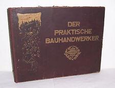 Der praktische Bauhandwerker bearbeitet von Architekt Exner um 1930 Fachbuch !