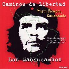 Los  MACHUCAMBOS  / CAMINOS DE LIBERTAD / (1 CD) / NEUF