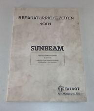 Reparaturrichtzeiten Chrysler / Simca Sunbeam 930 / 1300 / 1600 Stand 1981