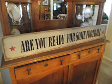 ARE YOU READY FOR SOME FOOTBALL   primitive custom wood sign