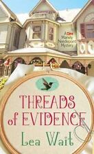 Threads of Evidence (Mainely Needlepoint Mystery) by Wait, Lea