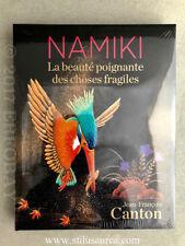 """NAMIKI BOOK """"La beauté poignante des choses fragiles"""" Jean-François Canton"""