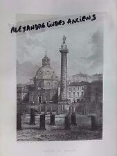 GRAVURE 1860 ITALIE ROME LE FORUM DE TRAJAN