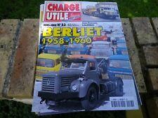 CHARGE UTILE HORS-SERIE n° 23 BERLIET 1958 - 1960 état Neuf