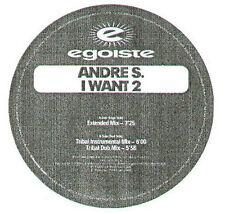 ANDRE S. - I Want 2 - Egoiste
