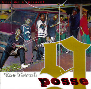 """THE KLOUD 9 POSSE """"HERE TO REPRESENT"""" (NEW CD)"""