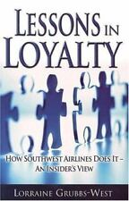 Lessons in Loyalty: How Southwest Airlines Does It - An Insider's View