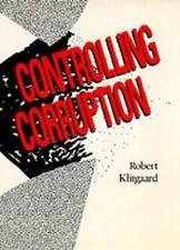 Controlling Corruption: By Klitgaard, Robert