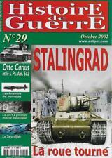 HISTOIRE DE GUERRE N° 29 / STALINGRAD LE ROUE TOURNE - OTTO CARIUS  - SWORDFISH