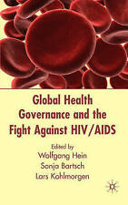 Global Health Governance and the Fight Against HIV/AIDS, New,  Book