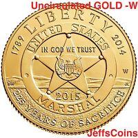 2015 W US Marshal 225th Anniversary Uncirculated U.S. GOLD $5 Dollar Box COA SR2