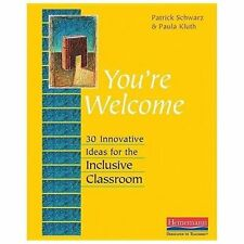 You're Welcome: 30 Innovative Ideas for the Inclusive Classroom, Kluth, Paula, S
