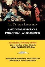 An�cdotas Hist�ricas para Todas Las Ocasiones, Colecci�n la Cr�tica Literaria...